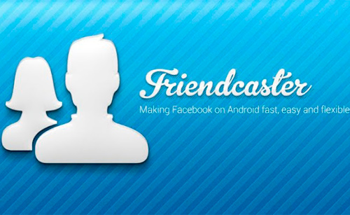 Friendcaster for Facebook